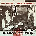 Chip taylor and carrie rodriguez - the new bye and bye