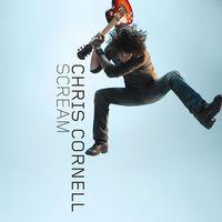 Chris Cornell -  Scream (Album Cover)