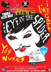 Eye of the Spider - Club 77 - 14th May