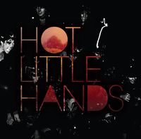 Hot Little Hands - Dynamite in Black and White