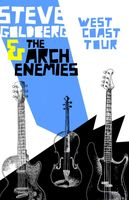 Steve Goldberg and the Arch Enemies West Coast Tour 2007