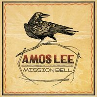 Amos Lee - mission bell packshot