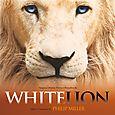 Philip Miller: White Lion