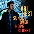 Ari Hest: Sunset Over Hope Street