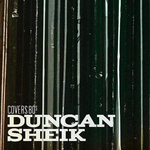 Duncan Sheik:  Covers 80s
