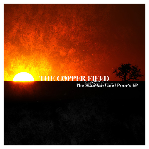 The Copper Field: The Standard and Poor EP