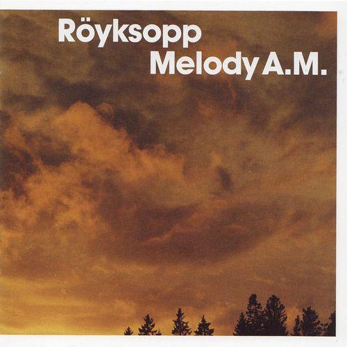 Royksopp-melody